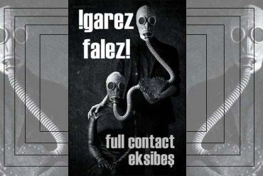KRİTİK: Garez Falez-Full Contact-Eksibeş sayısı üzerine