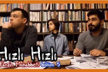 Hızlı Hızlı Fanzin Muhabbeti-5 (Video)
