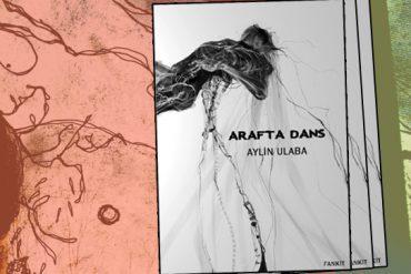 FANKİT: Arafta Dans // Aylin Ulaba (PDFli)