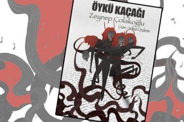 FANKİT: Öykü Kaçağı // Zeynep Çolakoğlu (PDFli)