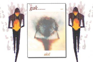 GAK'ın İlk Sayı Konusu Akıl (PDFli)